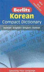 Berlitz Korean Compact Dictionary : Korean-English/English-Korean - Berlitz Publishing