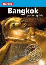 Berlitz : Bangkok Pocket Guide : Berlitz Pocket Guides - Berlitz Publishing