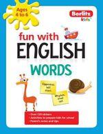 Berlitz Language : Fun with English: Words (4-6 Years) - Berlitz Publishing
