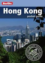 Berlitz : Hong Kong Pocket Guide : Berlitz Pocket Guides - Berlitz