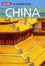 Berlitz Handbooks : China - Brent Hannon