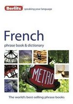 Berlitz : French Phrase Book & Dictionary - Berlitz