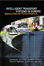 Intelligent Transport Systems in Europe : Opportunities for Future Research