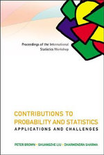 Contributions to Probability and Statistics, Applications and Challenges : Proceedings of the International Statistics Workshop