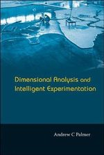 Dimensional Analysis and Intelligent Experimentation - Andrew C. Palmer