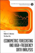Econometric Forecasting and High-frequency Data Analysis : Concepts, Construction and Applications