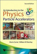An Introduction to the Physics of Particle Accelerators - Mario Conte