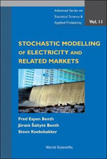 Stochastic Modeling of Electricity and Related Markets - Fred E. Benth