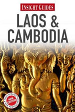 Insight Guides : Laos & Cambodia - Insight