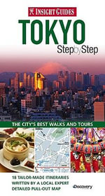 Insight Guides : Tokyo Step by Step - Insight
