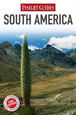 Insight Guides : South America - Insight