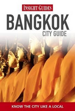 Insight Guides : Bangkok City Guide
