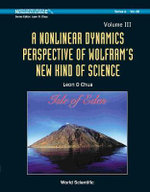 A Nonlinear Dynamics Perspective of Wolfram's New Kind of Science : v. III - Leon O. Chua