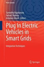 Plug in Electric Vehicles in Smart Grids : Integration Techniques