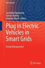 Plug in Electric Vehicles in Smart Grids : Energy Management
