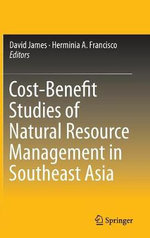 Cost-Benefit Studies of Natural Resource Management in South East Asia