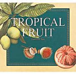Tropical Fruit - Desmond Tate