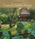 Tropical Garden Design - Made Wijaya