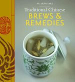 Traditional Chinese Brews & Remedies - Siong Mui Ng