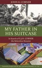 My Father in His Suitcase - John K. Corner