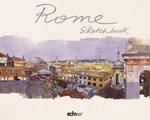 Rome Sketchbook - Fabrice Moireau