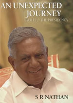 Road to the Presidency : Path to the Presidency - S. R. Nathan