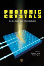 Photonic Crystals : Principles and Applications