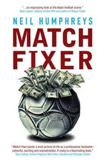 Match Fixer - Neil Humphreys