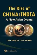 The Rise of China and India : A New Asian Drama