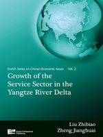 Growth of the Service Sector in the Yangtze River Delta : China's Economic Issues Vol.2 - Zhibiao Liu