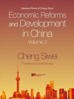 Economic Reforms and Development in China : v. 2 - Siwei Cheng
