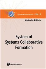 System of Systems Collaborative Formation - Michael J. DiMario