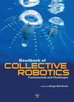 Handbook of Collective Robotics : Fundamentals and Challenges