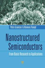 Nanostructured Semiconductors : From Basic Research to Applications