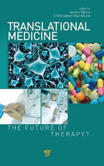 Translational Medicine : The Future of Therapy