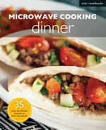 Microwave Recipes : Dinner - Marshall Cavendish Cuisine