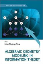 Algebraic Geometry Modeling in Information Theory : In Search of Van Der Waerden