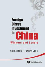 Foreign Direct Investment in China : Winners and Losers - Galina Hale