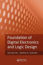 Foundation of Digital Electronics and Logic Design - Subir Kumar Sarkar