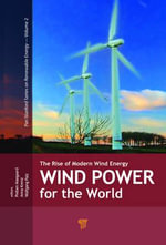 Wind Power for the World: Part 1 : The Rise of Modern Wind Energy (Part 1)