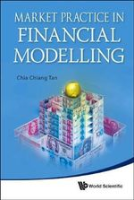 Market Practice in Financial Modelling : A Road Map for the Middle East and North Africa - Chia Chiang Tan