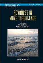 Advances in Wave Turbulence : His Work and Impact