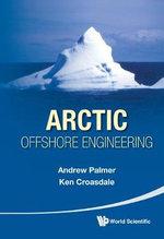 Arctic Offshore Engineering - Andrew C. Palmer