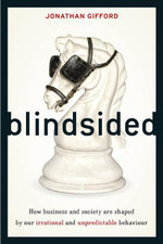 Blindsided : Is our irrational behaviour actually rational? - Jonathan Gifford