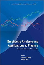 Stochastic Analysis and Applications to Finance : Essays in Honour of Jia-an Yan