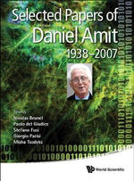 Selected Papers of Daniel Amit : (1938-2007)
