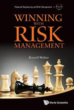Winning with Risk Management : A Buy-to-let Manual - Russell Walker