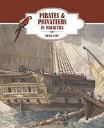 Pirates & Privateers in Mauritius - Denis Piat