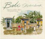 Bali Sketchbook - Graham Byfield