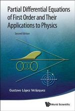 Partial Differential Equations of First Order and Their Applications to Physics - Dr. Gustavo Lopez